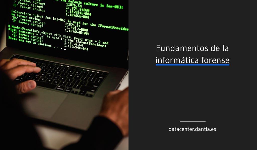 Fundamentos de la Informática Forense